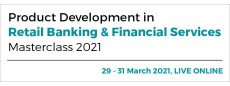Product Development in Retail Banking & Financial Services 2021