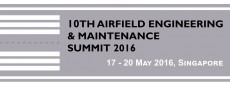 10th Airfield Engineering & Maintenance Summit 2016