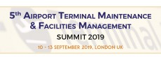 5th Airport Terminal Maintenance and Facilities Management Summit 2019