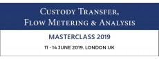 Custody Transfer, Flow Metering & Analysis Masterclass June 2019