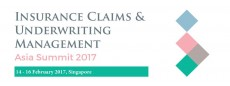 Insurance Claims and Underwriting Management Asia Summit 2017