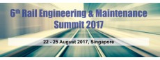 6th Rail Engineering & Maintenance Summit 2017