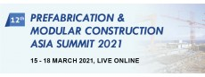 12th Prefabrication and Modular Construction Asia Summit LIVE ONLINE 2021