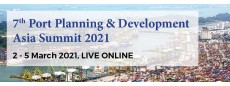 7th Port Planning and Development Asia Summit 2021 LIVE ONLINE