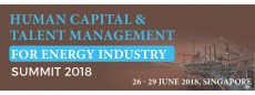 Human Capital & Talent Management For Energy Industry Summit 2018