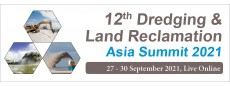 12th Dredging & Land Reclamation Asia Summit 2021