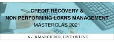 Credit Recovery and Non Performing Loans Management Masterclass Live Online 2021