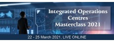 Integrated Operations Centres (IOC) Masterclass Live Online 2021