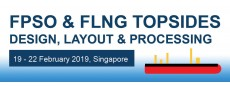 FPSO & FLNG Topsides Design, Layout & Processing 2019 SG