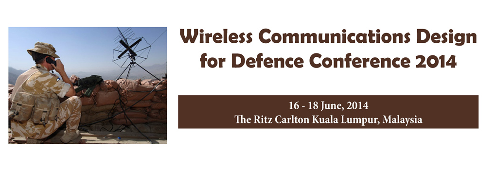 Wireless Communications Design for Defence Conference 2014