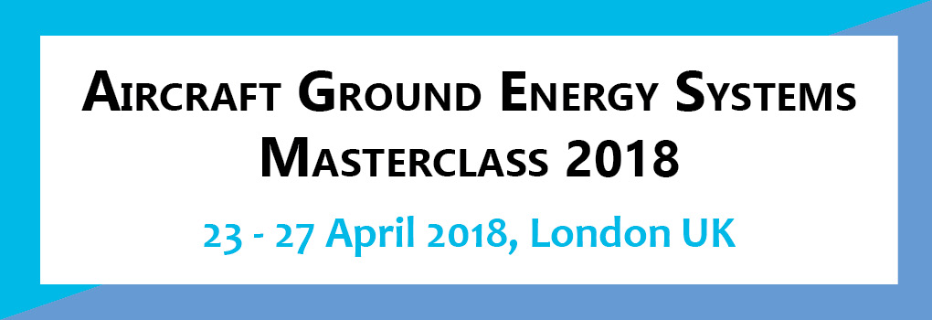 Aircraft Ground Energy Systems Masterclass 2018