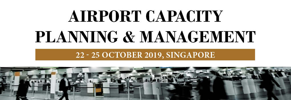 Airport Capacity Planning and Management Masterclass 2019 Oct