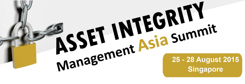 Asset Integrity Management Asia Summit 2015