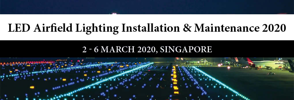 LED Airfield Lighting Installation and Maintenance 2020