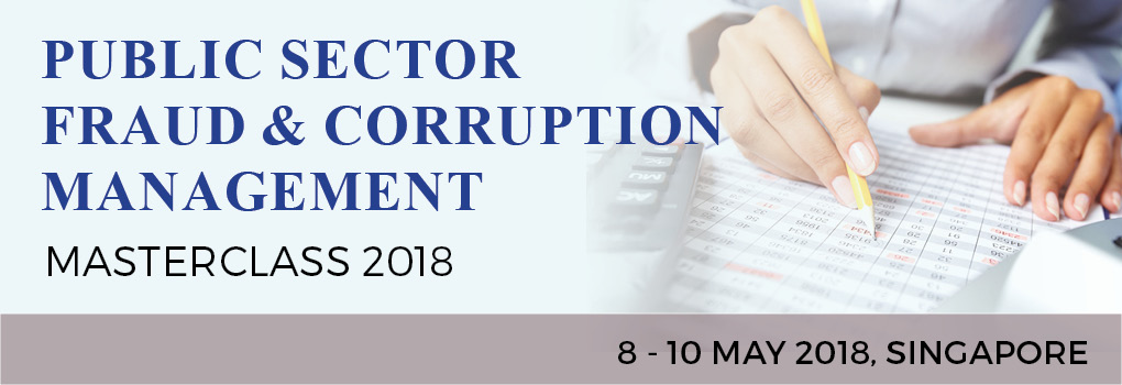 Public Sector Fraud and Corruption Masterclass 2018