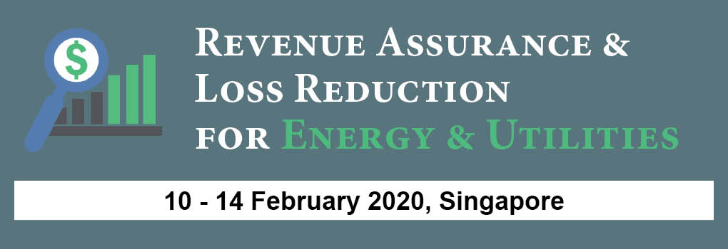Revenue Assurance and Loss Reduction for Energy and Utilities Masterclass 2019
