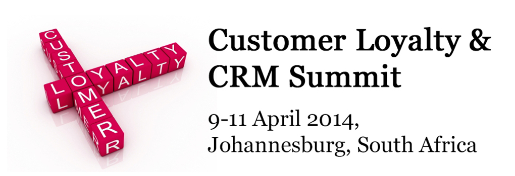 Customer Loyalty & CRM Africa Summit 2014