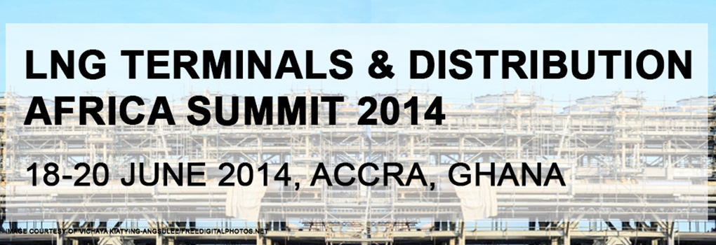 LNG Terminals & Distribution Africa Summit 2014