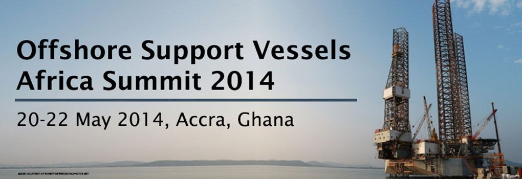 Offshore Support Vessels Africa Summit 2014
