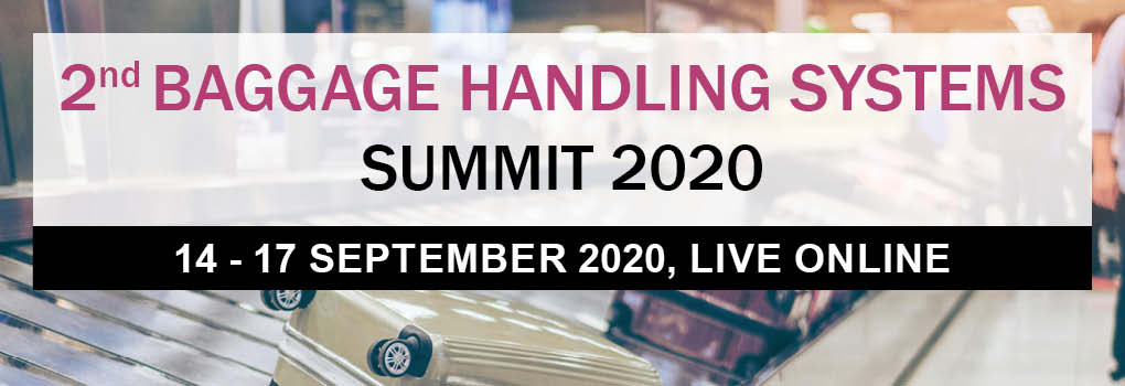 2nd Baggage Handling Systems Summit LIVE ONLINE 2020