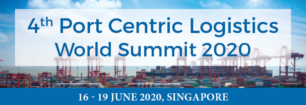 4th Port Centric Logistics World Summit 2020