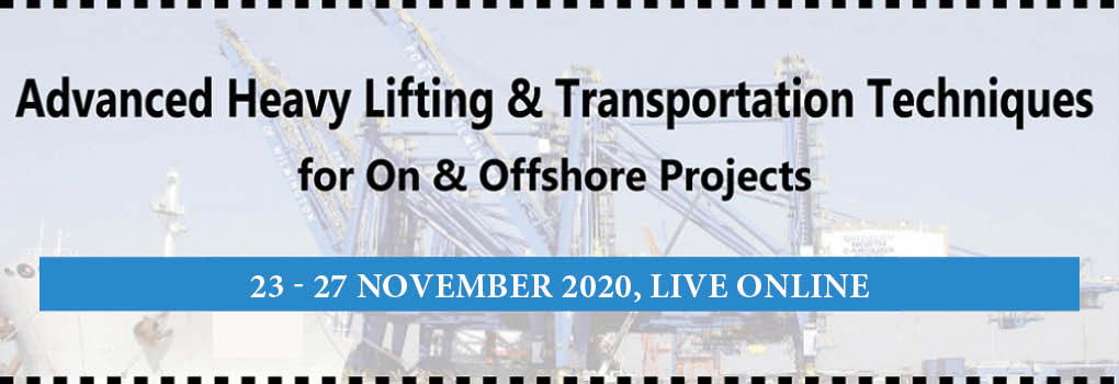 Advanced Heavy Lifting and Transportation for On and Offshore Projects Masterclass 2020