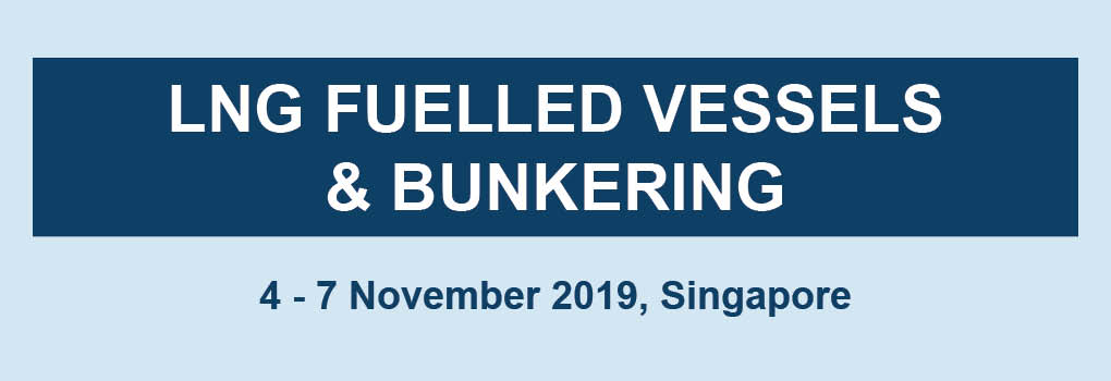 LNG Fuelled Vessels and Bunkering Masterclass 2019 Nov