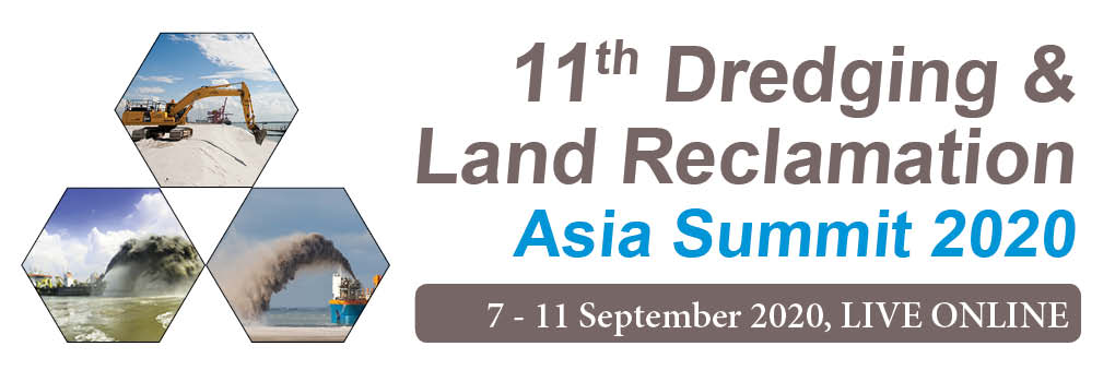 11th Dredging & Land Reclamation Asia Summit 2020