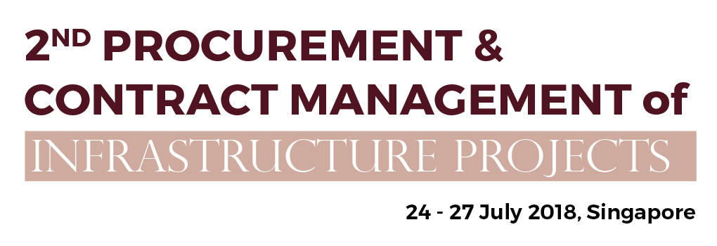 2nd Procurement & Contract Management of Infrastructure Projects Summit 2018