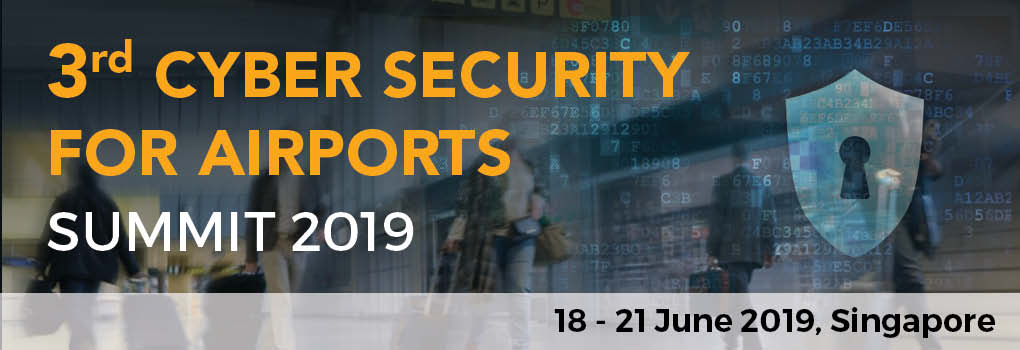 3rd Cyber Security for Airports Summit 2019