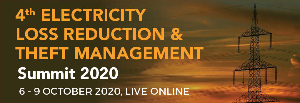 4th Electricity Loss Reduction & Theft Management Summit LIVE ONLINE 2020