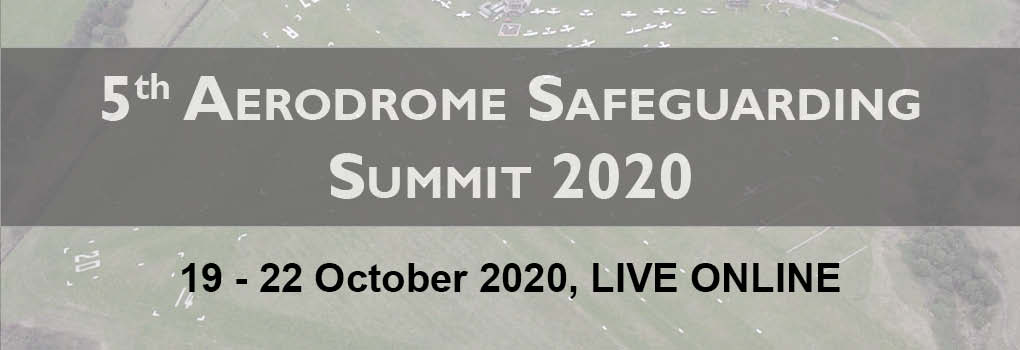 5th Aerodrome Safeguarding Summit LIVE ONLINE 2020