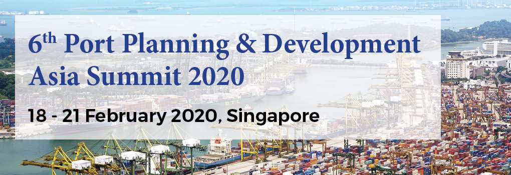 6th Port Planning and Development Asia Summit 2020