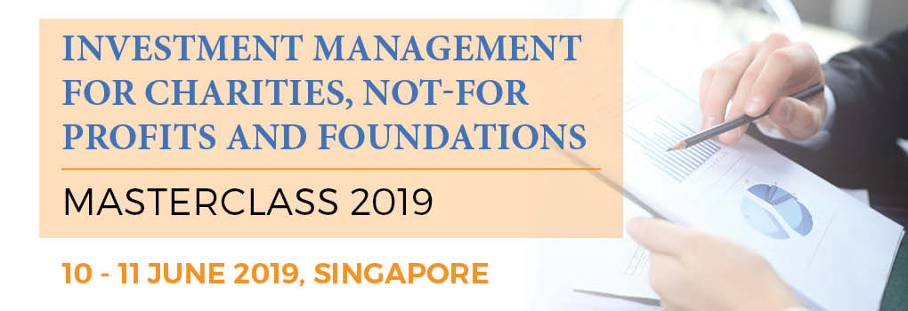 Investment Management for Charities, Not-for-Profits and Foundations Masterclass 2019