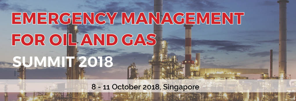 2nd Emergency Management for Oil & Gas Summit 2018