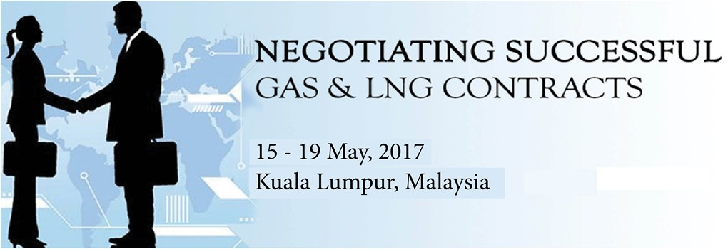 Negotiating Successful Gas & LNG Contracts 2017