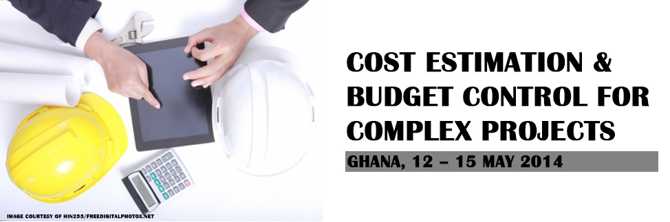 Cost Estimation & Budget Control for Complex Projects