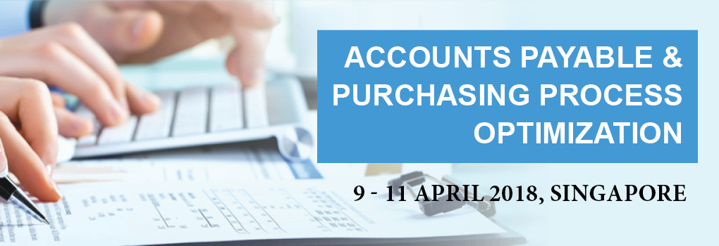 Accounts Payable & Purchasing Processes Optimization Masterclass 2018