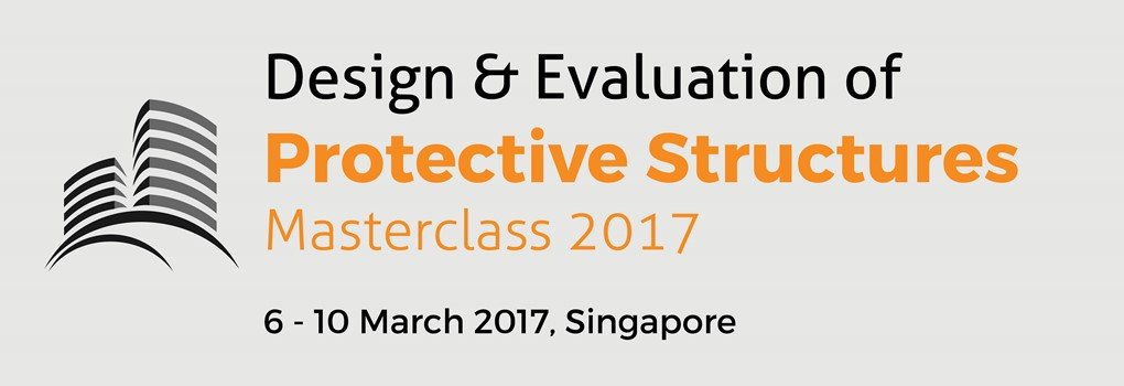 Design and Evaluation of Protective Structures Masterclass 2017