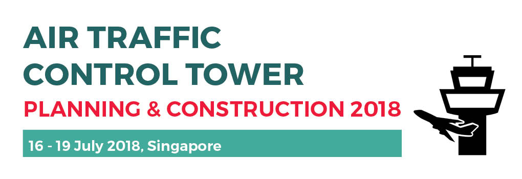 Air Traffic Control Tower Planning & Construction 2018 July