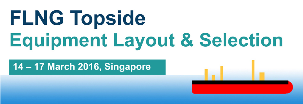 FLNG Topside Equipment Layout & Selection 2016