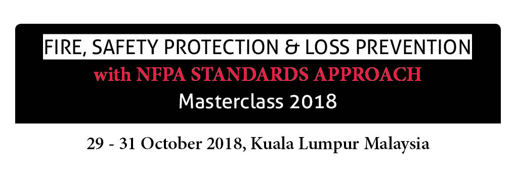 Fire, Safety Protection & Loss Prevention with NFPA Standards Approach Masterclass 2018