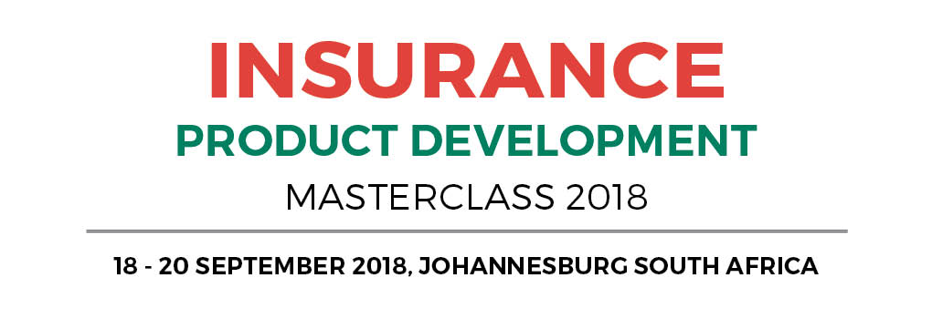 Insurance Product Development Masterclass 2018