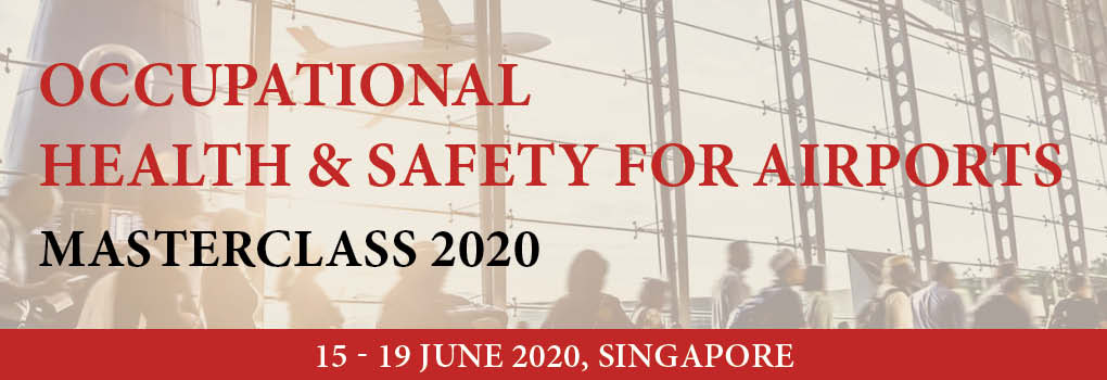 Occupational Health & Safety for Airports Masterclass 2020