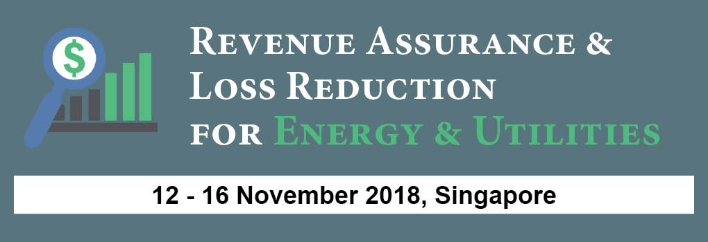 Revenue Assurance & Loss Reduction for Energy & Utilities Masterclass 2018