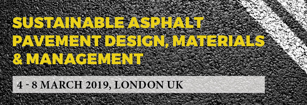 Sustainable Asphalt Pavement Design Materials and Management 2019 UK