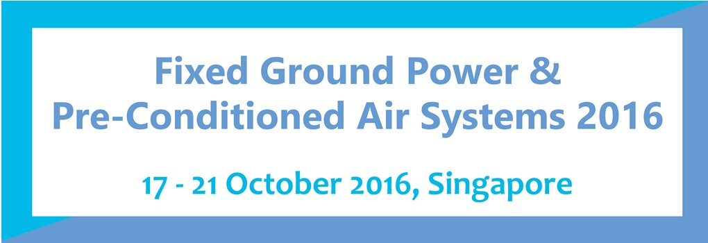 Fixed Ground Power & Pre-Conditioned Air Systems 2016