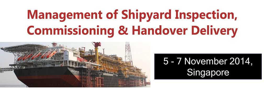 Management of Shipyard Inspection, Commissioning & Handover Delivery