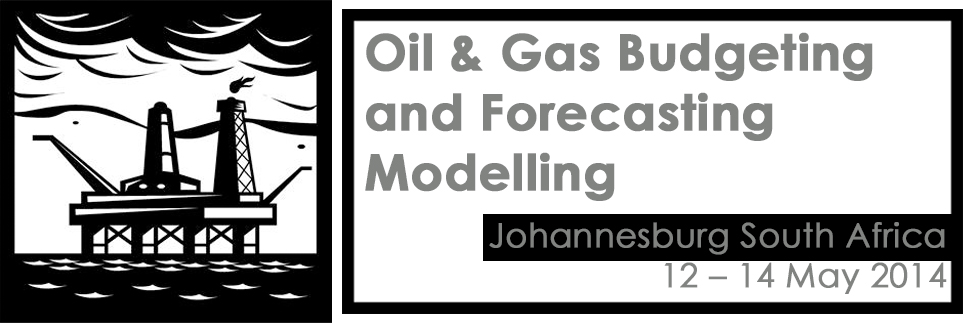 Oil & Gas Budgeting and Forecasting Modelling
